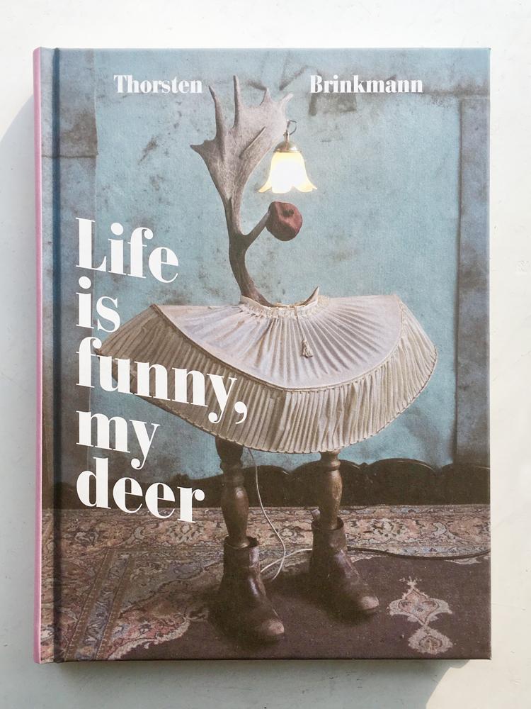 Life is funny my deer
